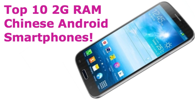 top 10 moviles chinos 2 GB de RAM