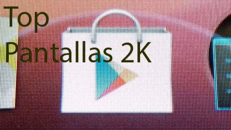 pantallas-2k